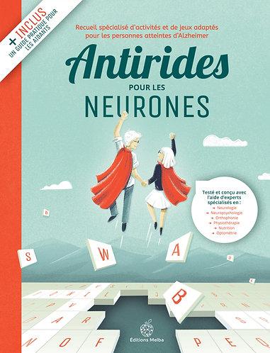 Antirides pour les neurones, Volume 1
