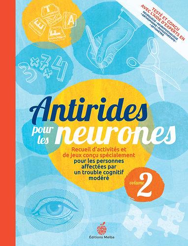 Antirides pour les neurones, Volume 2