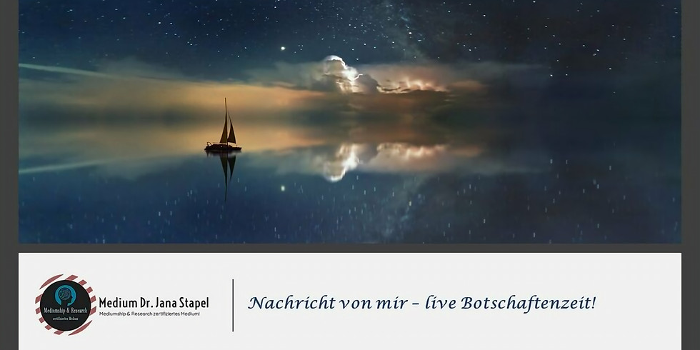 """""""Nachricht von mir - live Botschaftenzeit!"""""""