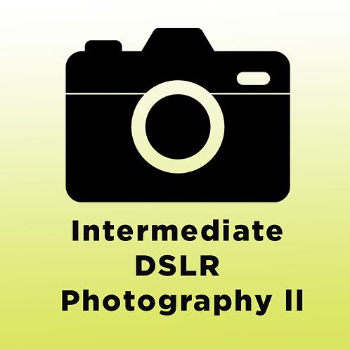 Intermediate DSLR Photography ll