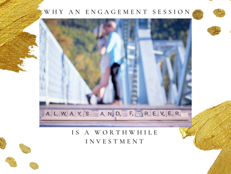 Why you should have an engagement session
