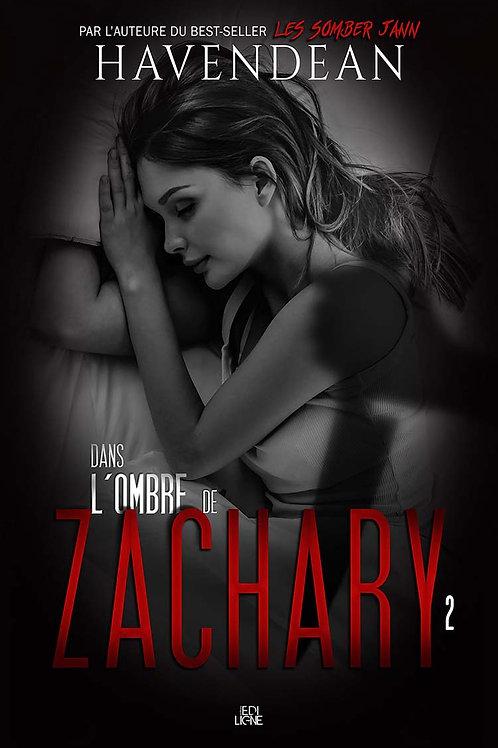 Dans l'ombre de Zachary - épisode2