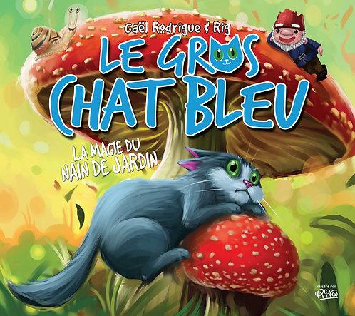 Gros chat Bleu - La magie du nain de jardin_abîmé