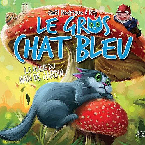 Gros chat Bleu - La magie du nain de jardin