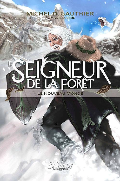 Seigneur de la forêt - tome2