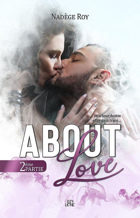 ABOUT Love Tome 1-2ème partie