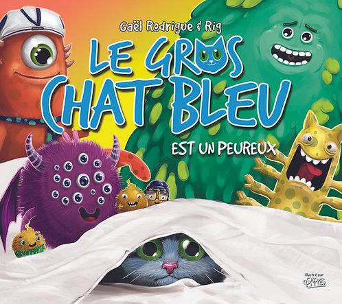 Gros chat Bleu - est un peureux_abîmé