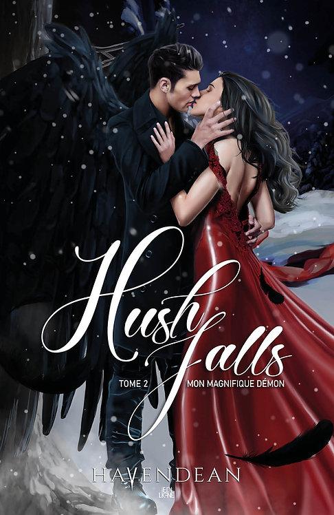 Hush Falls Tome2