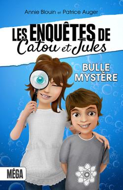 Les enquêtes de Catou et Jules_Bulle Mystère