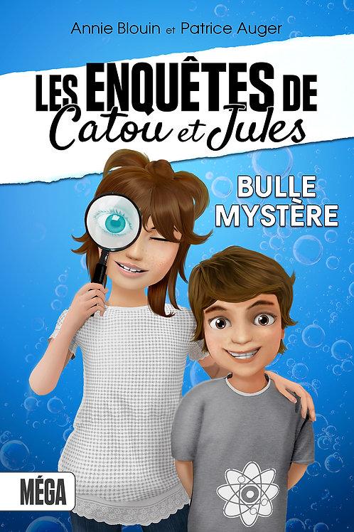 Les enquêtes de Catou et Jules - Bulle mystère