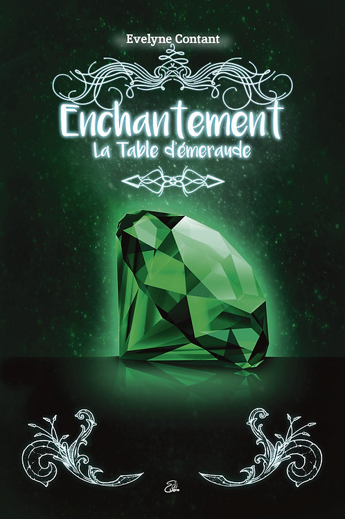 Enchantement - Tome 3