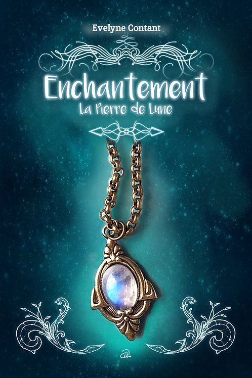Enchantement - Tome 1