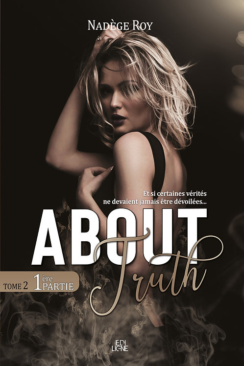 About Truth  Tome 2, partie 1_Epub