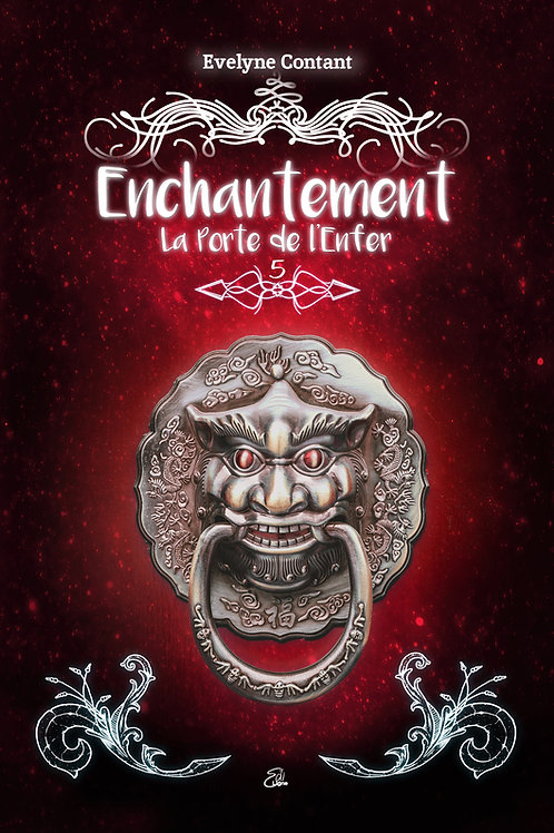 Enchantement - Tome 5