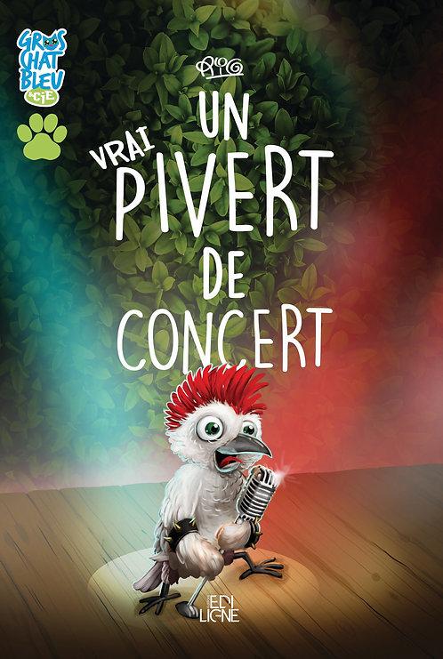 Gros Chat Bleu et Cie - Pivert de concert