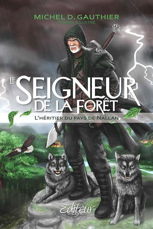 Seigneur de la forêt - tome 1