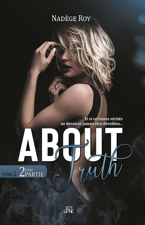 About Truth 2ème partie
