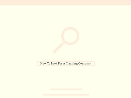 How To Look For a Cleaning Company