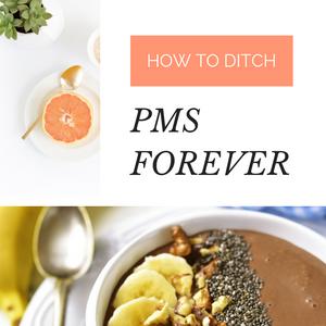 get rid of PMS symptoms