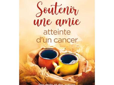 Livre : Soutenir une amie atteinte d'un cancer