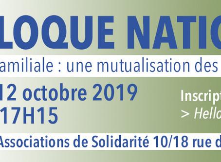"""Retour colloque 2019 """"l'entraide familiale : mutualisation des ressources, travail en réseau"""""""