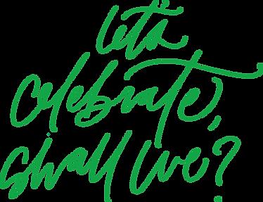 website-lettering-letscelebrateshallwe.p