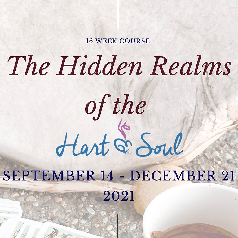 The Hidden Realms of the Hart & Soul