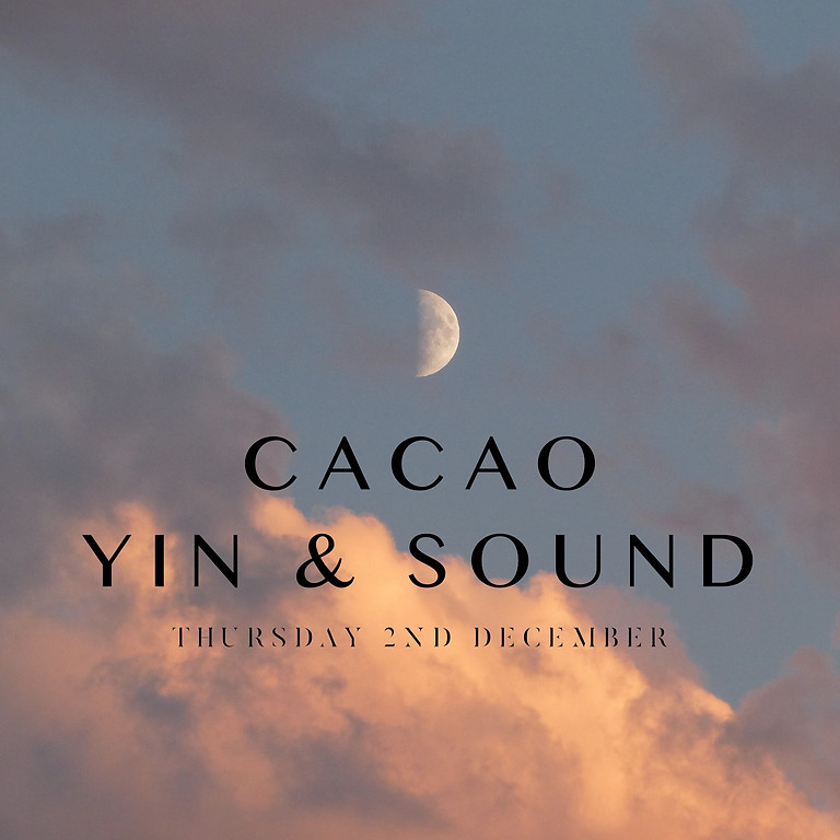 December New Moon Cacao, Yin & Sound Ceremony