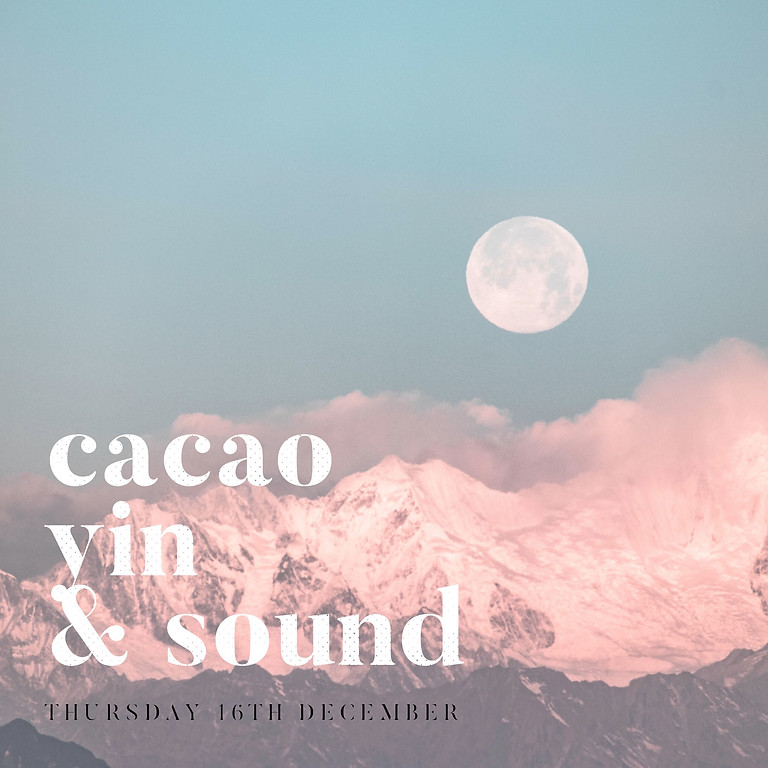 December Full Moon Cacao, Yin & Sound Ceremony