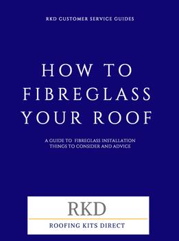 RKD Fibreglass/GRP roof installation guide