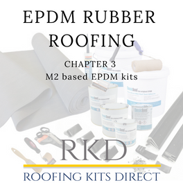 EPDM Rubber Roofing Chapter 3- M2 based EPDM kits