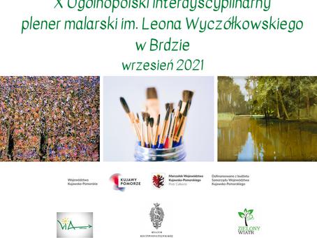 Jubileuszowy X Ogólnopolski Interdyscyplinarny Plener Malarski im. Leona Wyczółkowskiego