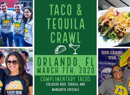 2nd Annual Taco & Tequila Crawl: Orlando  - Saturday, March 7, 2020