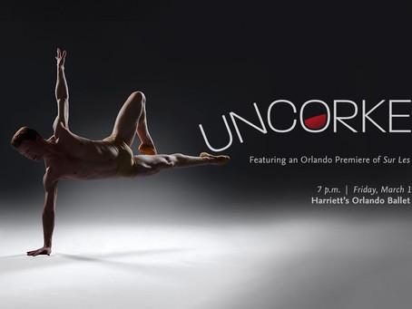 Uncorked at Harriett's Orlando Ballet Centre - Friday, March 13, 2020