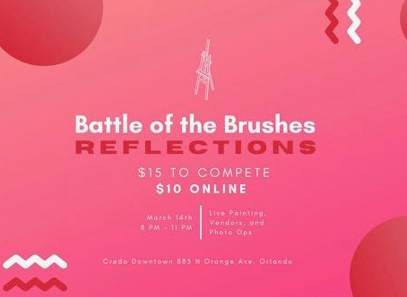 Battle of the Brushes: Reflections - Saturday, March 14, 2020