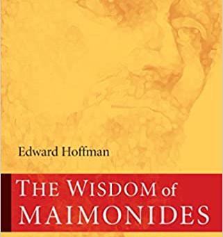 The Wisdom of Maimonides