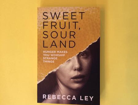 Women in Dystopias with Rebecca Ley and Sweet Fruit, Sour Land