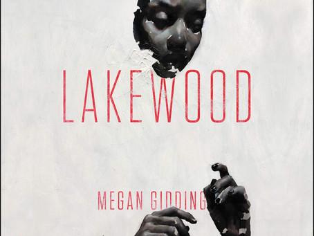 In Time of Mistrust, Read Lakewood by Megan Giddings