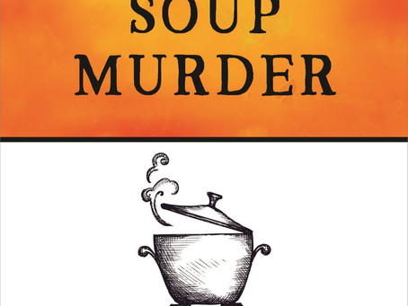 A Touching Tale: Maria Donovan and The Chicken Soup Murder