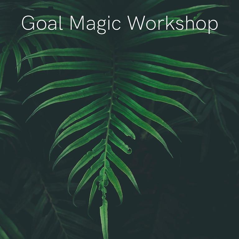 Goal Magic Workshop