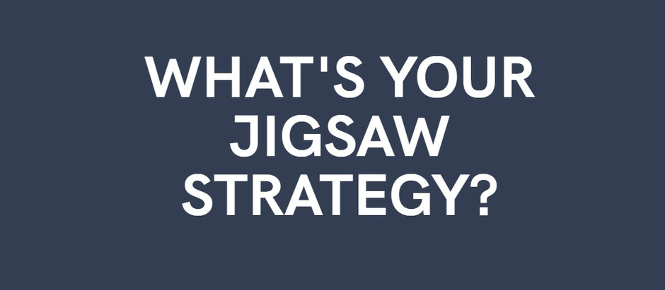 What's your Jigsaw Strategy?