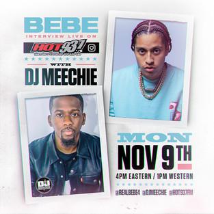 Bebe & DJ Meechie Interview
