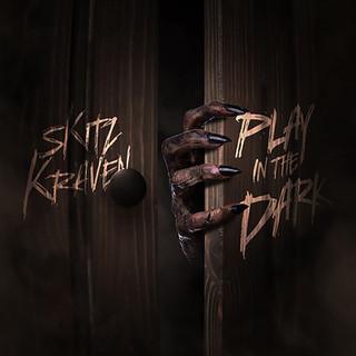 Skitz Kraven - Play in the Dark