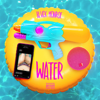 Blvck Monroe - Water