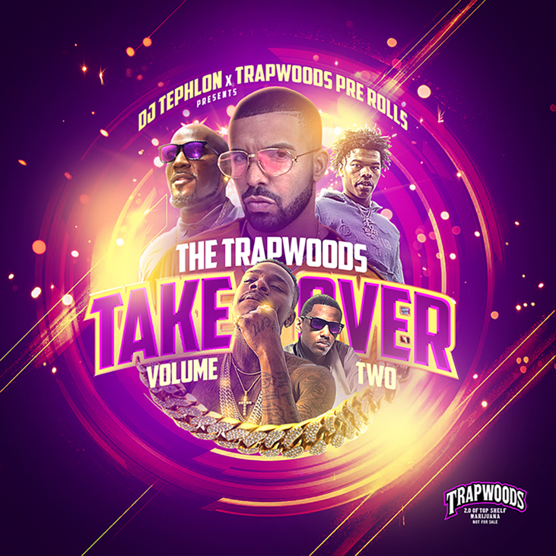 The Trapwoods Take Over 2