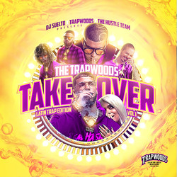 The Trapwoods Take Over