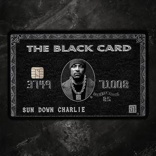 Sun Down Charlie -  The Black Card