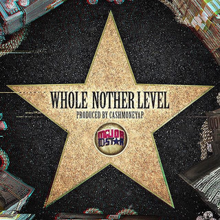 Major D Star - Whole Nother Level