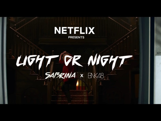 Light or Night? – Chilling Adventures of Sabrina x BNK48