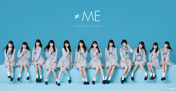 ≠ME (Not Equal Me) by Sashihara Rino